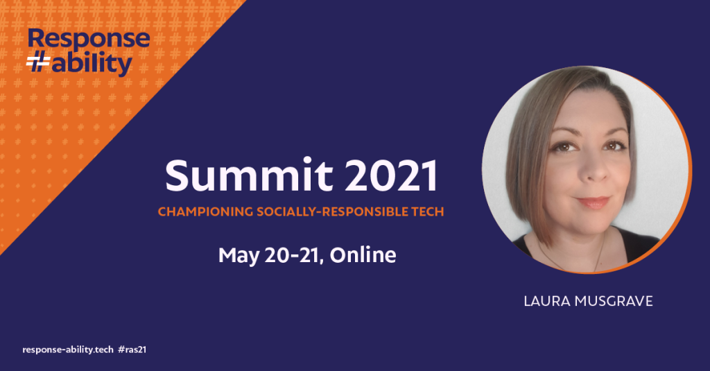 Summit 2021: championing socially-responsible tech. May 20-21 online.